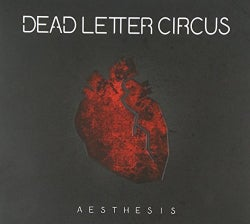DEAD LETTER CIRCUS - AESTHESIA