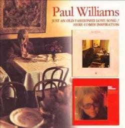 Paul Williams - Just an Old Fashioned Love Song/Here Comes Inspiration (2-for-1)