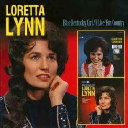Loretta Lynn - Blue Kentucky Girl/I Like Em Country