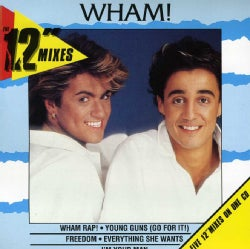 Wham! - 12 Inch Mixes