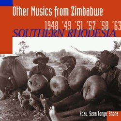 Hugh Tracey - Other Musics from Zimbabwe: Southern Rhodesia 1948, '49, '51, '57, '58, '63