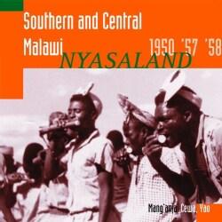 Hugh Tracey - Southern and Central Malawi: Nyasaland 1950, '57, '58