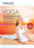 Element: Yoga For Stress Relief & Flexibility (DVD)