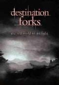 Destination Forks: The Real World Of Twilight (DVD)