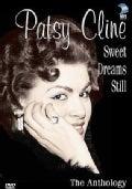 Patsy Cline Sweet Dreams Still: The Anthology (DVD)