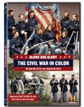 Blood And Glory: The Civil War In Color (DVD)