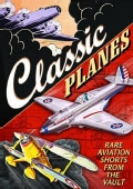 Aviation: Classic Planes: Rare Aviation Shorts From The Vault (DVD)