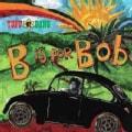 Bob & The Wailers Marley - B Is for Bob