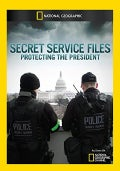 Secret Service Files: Protecting the President (DVD)