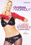 The Goddess Workout: Cardio Burlesque: A Striptease Workout (DVD)