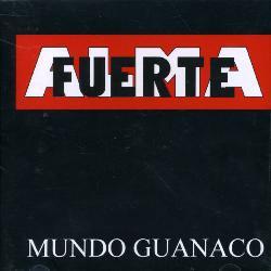 ALMAFUERTE - MUNDO GUANACO