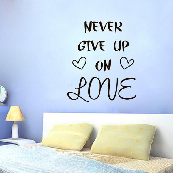 shop never give up on love quote sticker vinyl wall art - free
