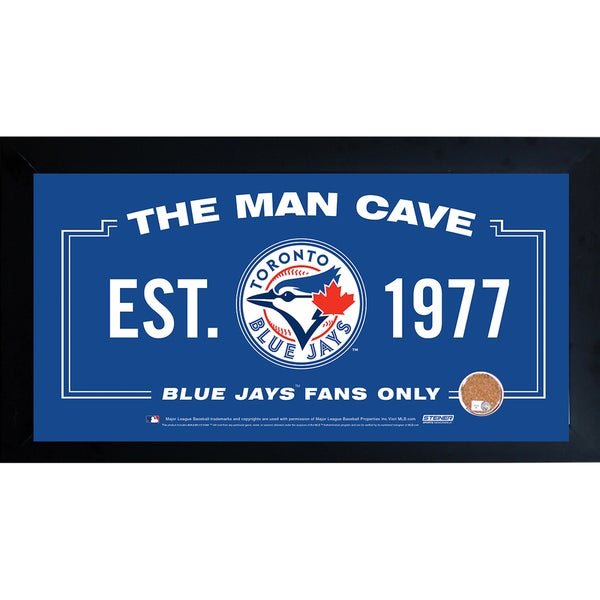 Toronto Blue Jays Man Cave Framed 10x20 Sign w/ Authentic Game-Used Dirt (MLB Auth)