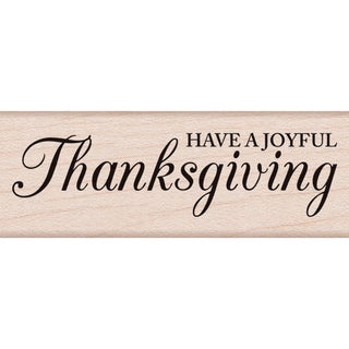 """Hero Arts Mounted Rubber Stamp 2.75""""X1""""-Have A Joyful Thanksgiving"""