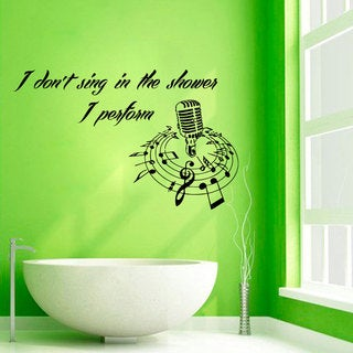 Singing in the Bathroom Decor Quote Vinyl Sticker Wall Art