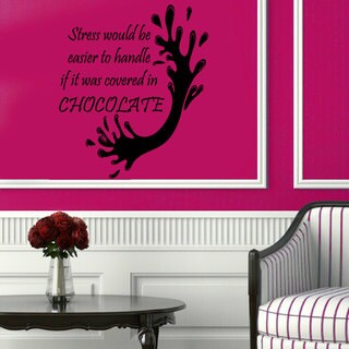 Stress Covered in Chocolate Sticker Vinyl Wall Art