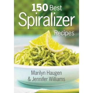 150 Best Spiralizer Recipes (Paperback)