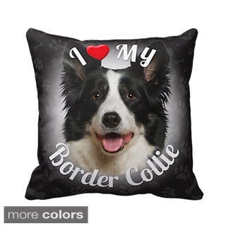 I Love My Border Collie Throw Pillow
