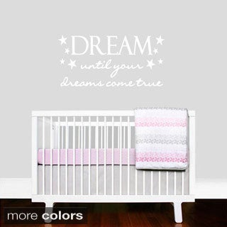 Dream Until Your Dreams Come True Wall Decal (35-inch x 17-inch)
