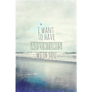 Marmont Hill 'I Want to Have Adventures With You' Canvas Art