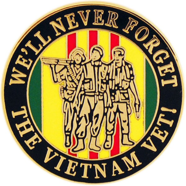 We'll Never Forget Vietnam Pin
