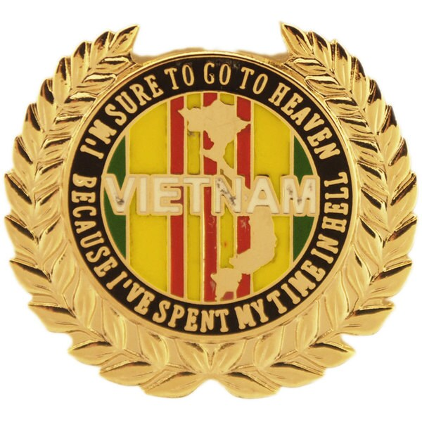 I'm Sure To Go To Heaven Vietnam Pin