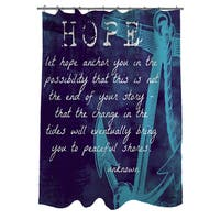 Let Hope Anchor You Shower Curtain