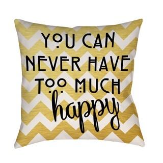 Never Too Much Happy II Indoor/ Outdoor Pillow