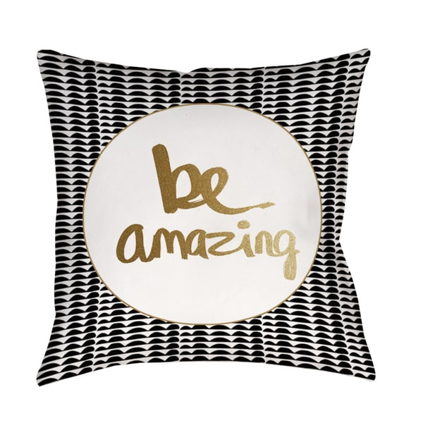 Shop Be Amazing Black And Gold Decorative Pillow Free Shipping On