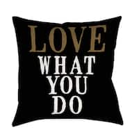 Love What You Do Decorative Throw Pillow