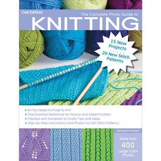 Creative Publishing InternationalThe Complete Photo Guide To Knitting