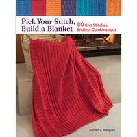 Martingale and CompanyPick Your Stitch, Build A Blanket