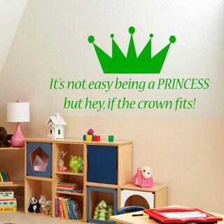 It's Not Easy Being A Princess Nursery Room Vinyl Sticker Wall Art