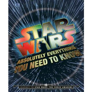 Absolutely Everything You Need to Know: Journey to Star Wars: The Force Awakens (Hardcover)