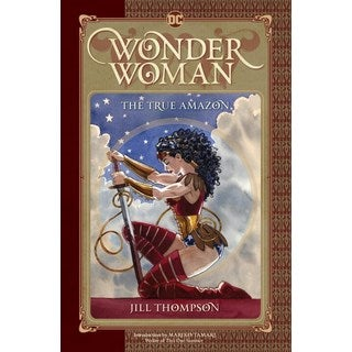 Wonder Woman: The True Amazon (Hardcover)