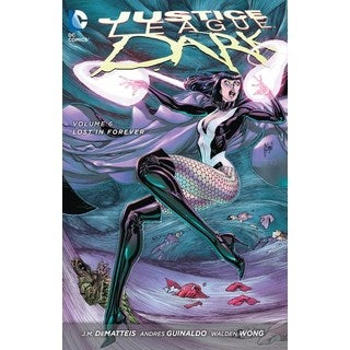 Justice League Dark 6: Lost in Forever (Paperback)