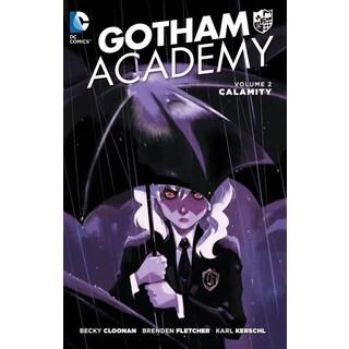 Gotham Academy 2: Calamity (Paperback)