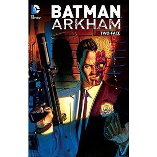 Batman Arkham: Two-Face (Paperback)