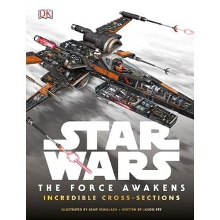 The Force Awakens Incredible Cross-Sections (Hardcover)