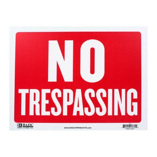 Bazic Small No Trespassing Sign (9 x 12 inches)