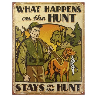 Vintage Metal Art 'Hunt What Happens' Decorative Tin Sign