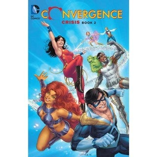Convergence Crisis 2 (Paperback)