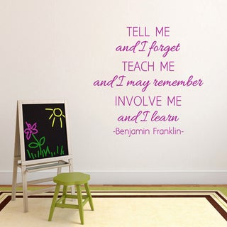 Involve Me and I Learn 36-inch x 36-inch Vinyl Wall Decal