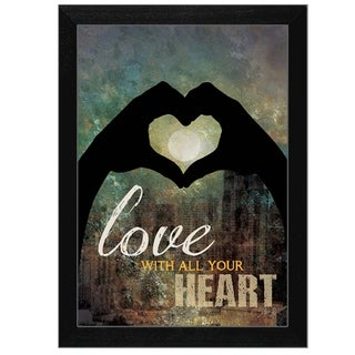 """Love with all Your Heart"" By Marla Rae, Printed Wall Art, Ready To Hang Framed Poster, Black Frame"