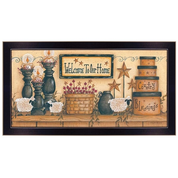 """Welcome to Our Home"" By Mary June, Printed Wall Art, Ready To Hang Framed Poster, Black Frame"