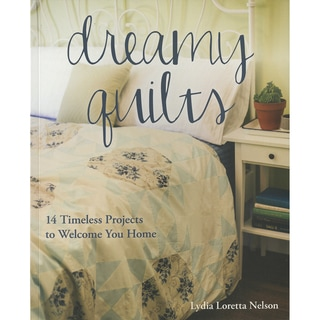 Stash Books Dreamy Quilts