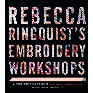 Stewart Tabori & Chang Books Rebecca Ringquist's Embroidery Workshops
