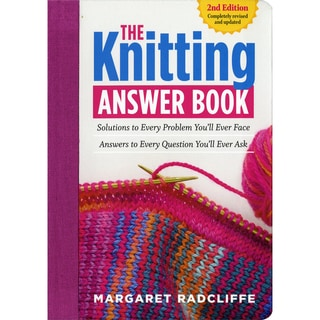 Storey Publishing The Knit Answer Book 2nd Edition
