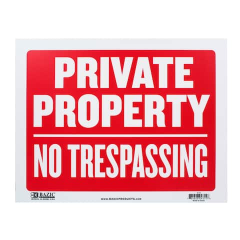 Bazic Small 'Private Property, No Trespassing' Sign - 12 x 9