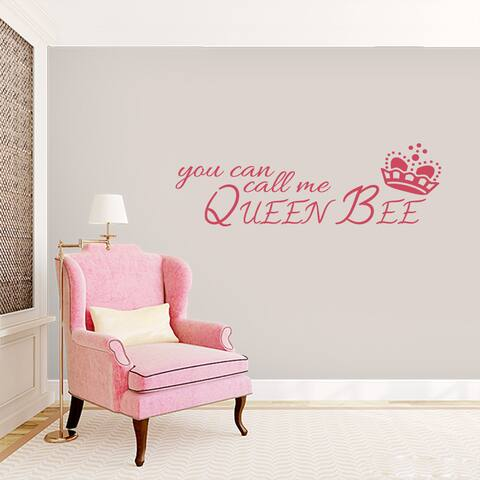 You Can Call Me Queen Bee - Wall Decal - 60x18
